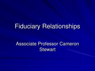 Fiduciary Relationships