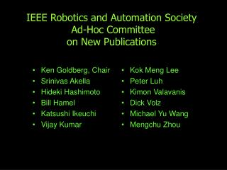 IEEE Robotics and Automation Society  Ad-Hoc Committee  on New Publications