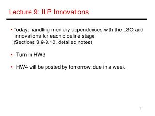 Lecture 9: ILP Innovations