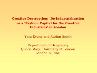 Creative Destruction:  De-industrialisation