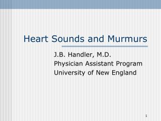Heart Sounds and Murmurs