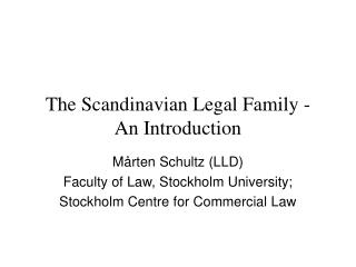 The Scandinavian Legal Family -  An Introduction
