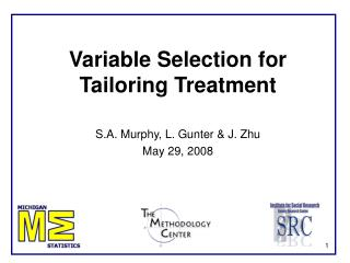 Variable Selection for Tailoring Treatment