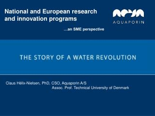Claus Hélix-Nielsen, PhD, CSO, Aquaporin A/S
