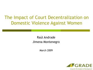 The Impact of Court Decentralization on Domestic Violence Against Women