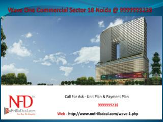 Wave One Sector 18 Noida