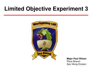 Limited Objective Experiment 3