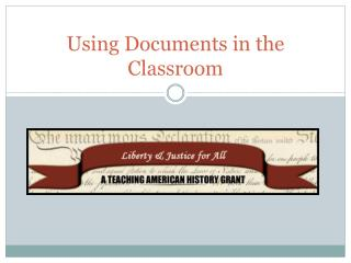 Using Documents in the Classroom
