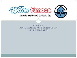 CPET 575  Management of technology Luis D Morales