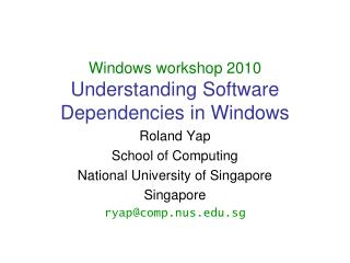 Windows workshop 2010 Understanding Software Dependencies in Windows