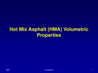Hot Mix Asphalt HMA Volumetric Properties