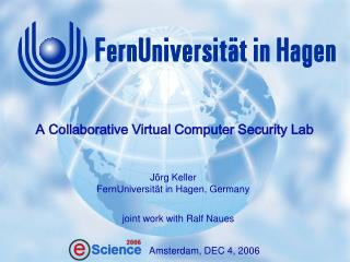 A Collaborative Virtual Computer Security Lab
