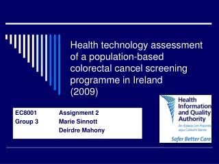 EC8001  Assignment 2 Group 3  Marie Sinnott Deirdre Mahony