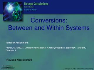 Conversions:  Between and Within Systems