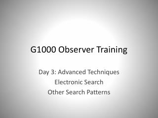 G1000 Observer Training