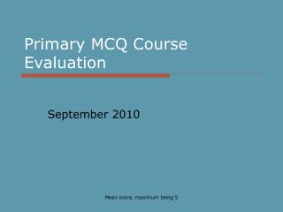Primary MCQ Course Evaluation