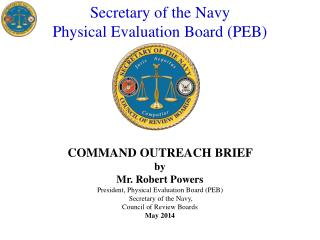 Secretary of the Navy Physical Evaluation Board (PEB)