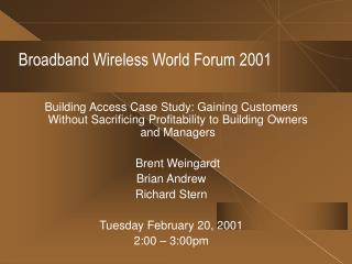 Broadband Wireless World Forum 2001