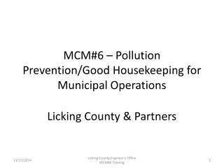 MCM#6 – Pollution Prevention/Good Housekeeping for Municipal Operations