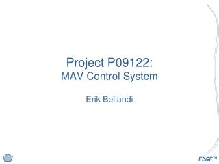 Project P09122: MAV Control System