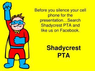 Shadycrest  PTA