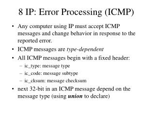 8  IP: Error Processing (ICMP)