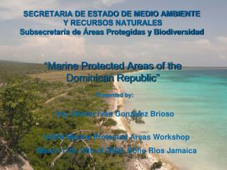 """Marine Protected Areas of the Dominican Republic"""