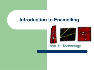Introduction to Enamelling