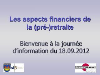 Les aspects financiers de la (pré-)retraite