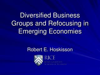 Diversified Business Groups and Refocusing in Emerging Economies