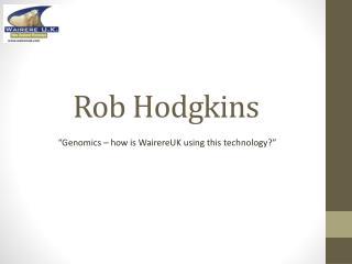 Rob  Hodgkins