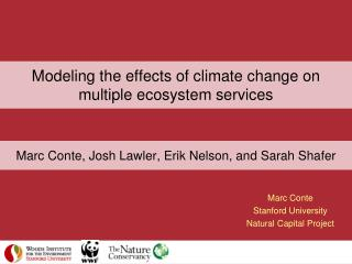 Modeling the effects of climate change on multiple ecosystem services