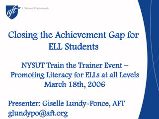 Closing the Achievement Gap for ELL Students
