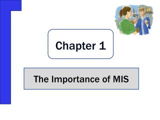 The Importance of MIS