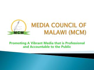 MEDIA COUNCIL OF MALAWI (MCM)