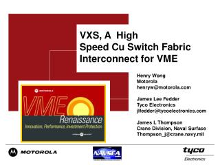 VXS, A  High  Speed Cu Switch Fabric Interconnect for VME