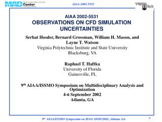 AIAA 2002-5531 OBSERVATIONS ON CFD SIMULATION UNCERTAINTIES