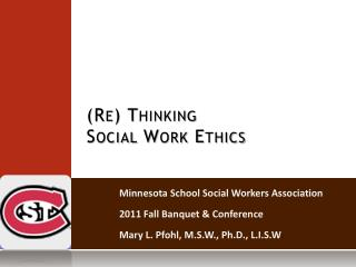 (Re) Thinking  Social Work Ethics
