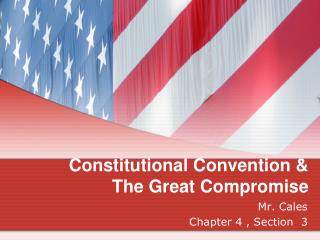 Constitutional Convention  The Great Compromise