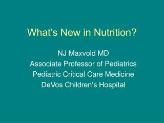 What's New in Nutrition?
