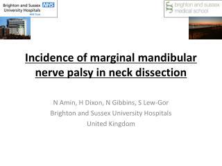 Incidence of marginal mandibular nerve palsy in neck dissection