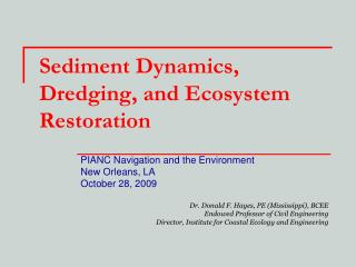 Sediment Dynamics, Dredging, and Ecosystem Restoration
