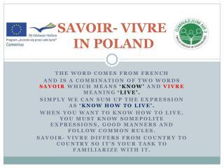 SAVOIR- VIVRE  IN POLAND