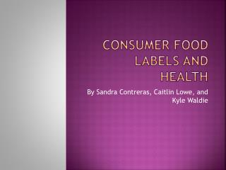 Consumer food labels and health