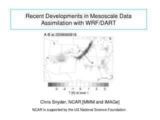 Recent Developments in Mesoscale Data Assimilation with WRF/DART