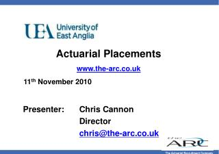 Actuarial Placements the-arc.co.uk 11 th  November 2010