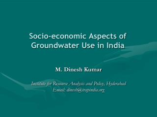 Socio-economic Aspects of Groundwater Use in India