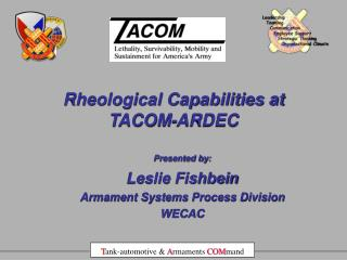 Rheological Capabilities at TACOM-ARDEC