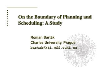On the Boundary of Planning and Scheduling: A Study