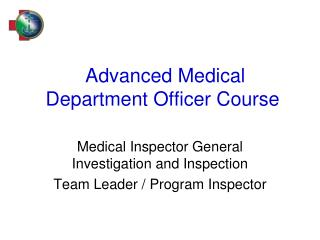 Advanced Medical Department Officer Course